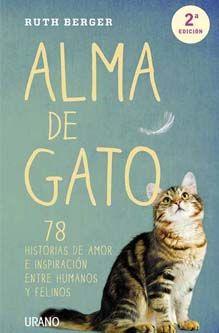 Alma de gato, 78 historias de amor e inspiración entre humanos y felinos